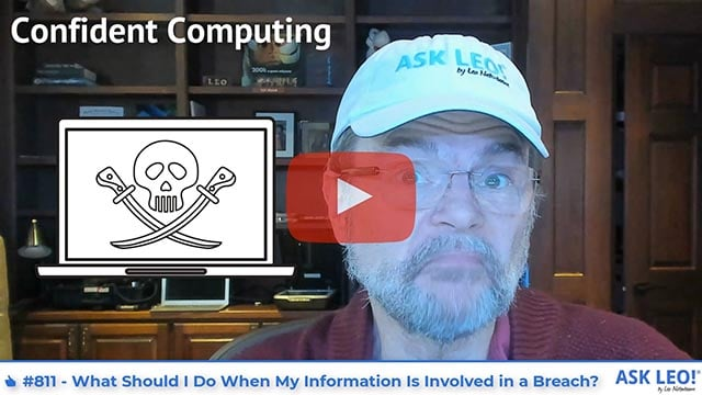 Confident Computing #811 - What Should I Do When My Information Is Involved in a Breach?