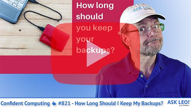 Confident Computing #821 - How Long Should I Keep My Backups?