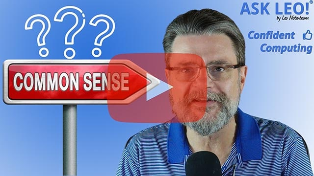 Confident Computing #826 - Just What Is Common Sense?