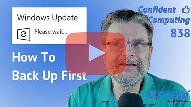 Confident Computing #838 - How to Back Up Before a Windows 10 Upgrade
