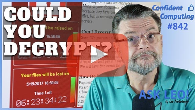 Confident Computing #842 - How Do I Decrypt Files Encrypted by Ransomware?