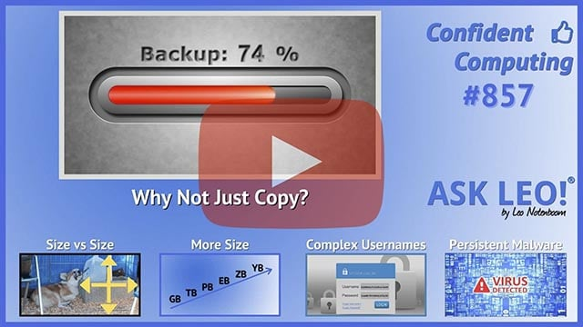 Confident Computing #857 - Can't I Just Copy Everything to Back Up?