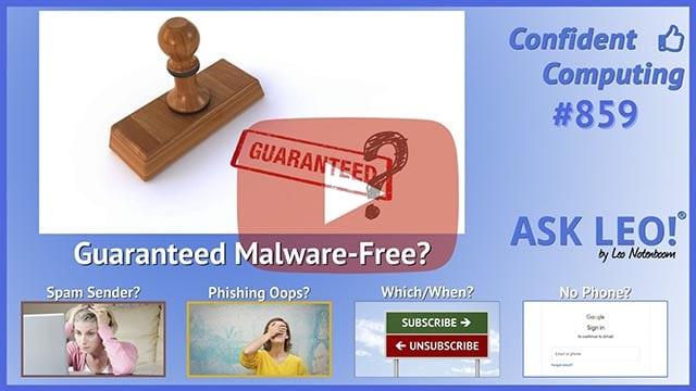 Confident Computing #859 - How Do I Make Sure I Don't Have Malware?