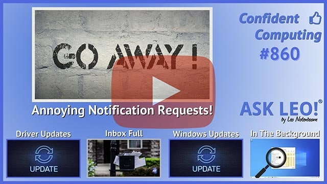 Confident Computing #860 - What Do I Do About Websites Bugging Me About Notifications?