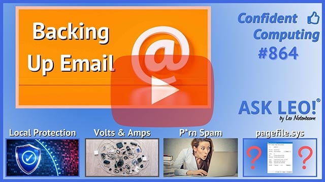 Confident Computing #864 - How Should I Back Up My Email?