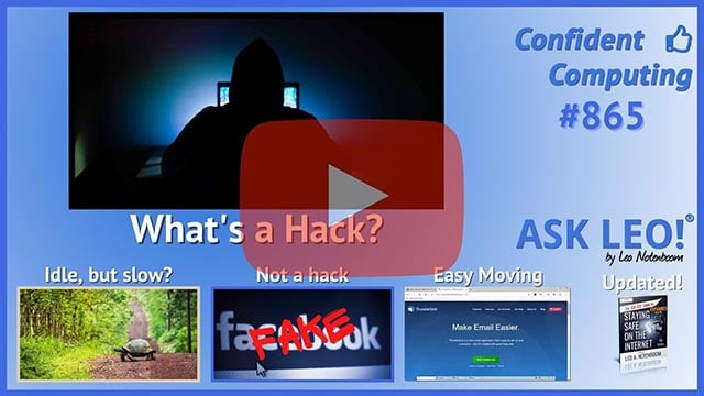 Confident Computing #865 - Just What Is a Hack?