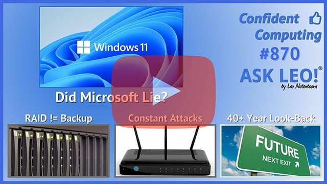 Confident Computing #870 - Did Microsoft Lie?