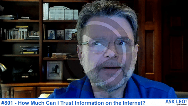 Confident Computing #801 - How Much Can I Trust Information on the Internet?